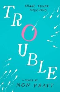 trouble-non-pratt
