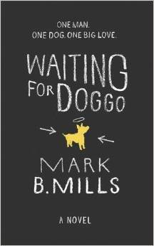 Waiting for Doggo Mark B Mills