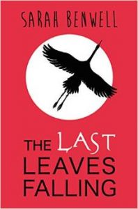 Last Leaves Falling by Sarah Benwell