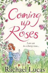 Coming up Roses Rachael Lucas