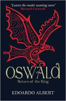 oswald return of the king edoardo albert