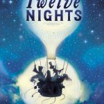 book cover for Twelve Nights - dark blue night sky with stars, old fashioned hot air balloon, figures in the basket are silhouetted against the full moon