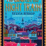 Book cover - The secret of the night train by Sylvia Bishop