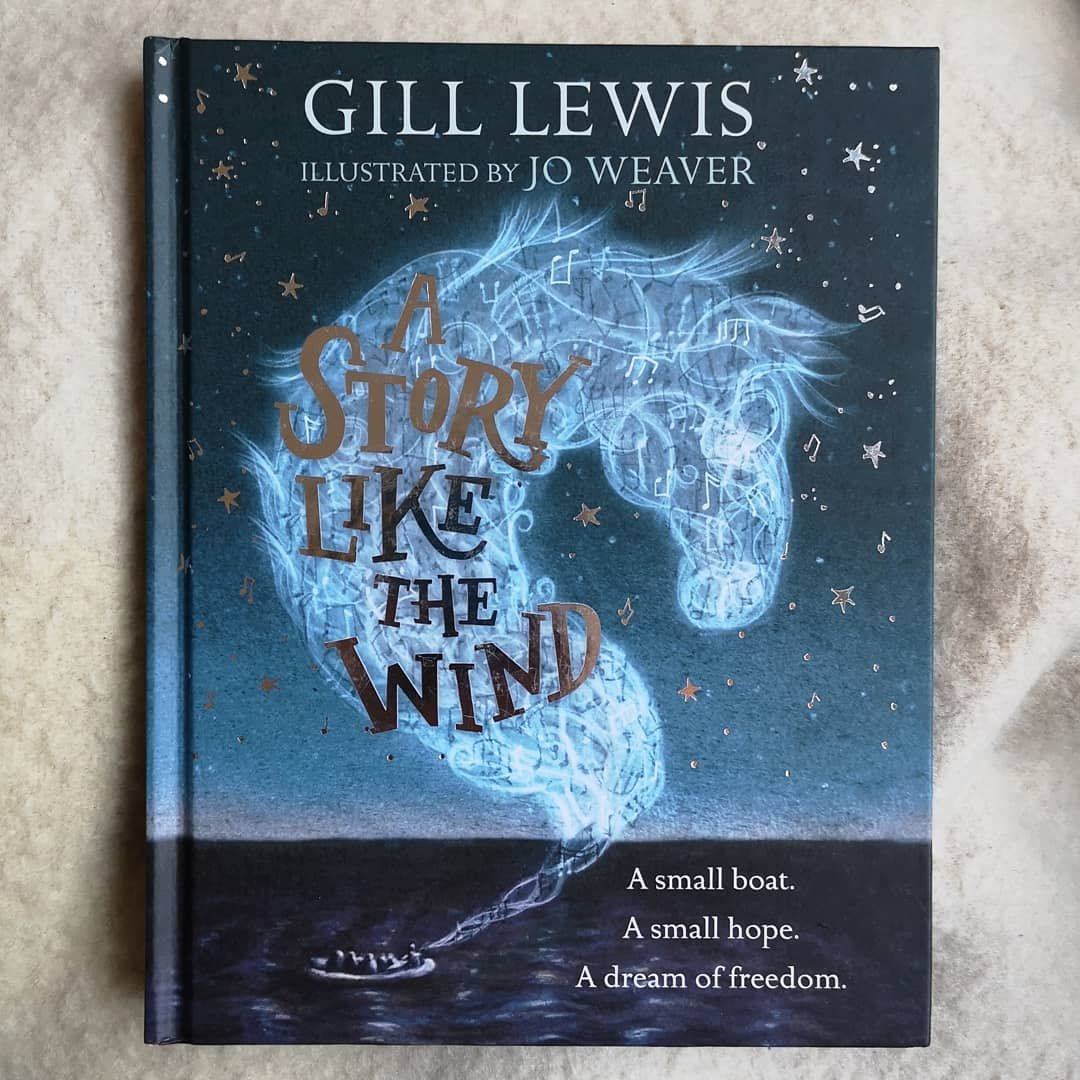 A Story like the wind by Gill Lewis and Jo Weaver